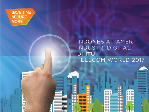Indonesia Pamer Industri Digital di ITU Telecom World 2017